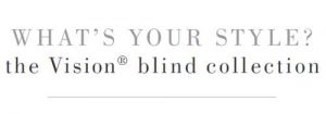 What's Your Style - Galaxy Blinds